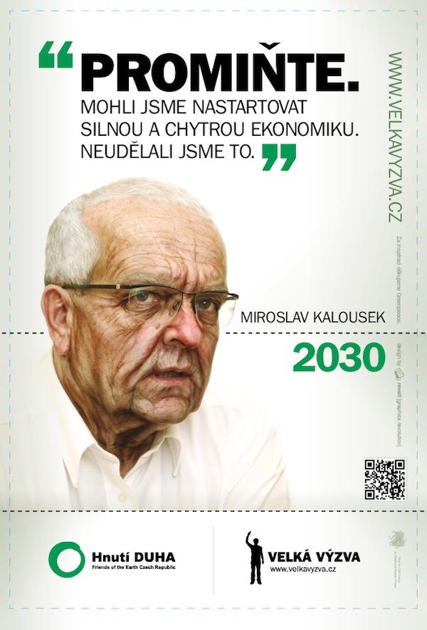 Miroslav Kalousek v kampani Hnutí Duha