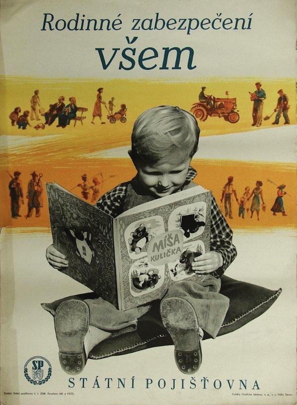 Rodinné zabezpečení. Plakát pochází z poloviny 50. let, předmětem je životní pojištění.