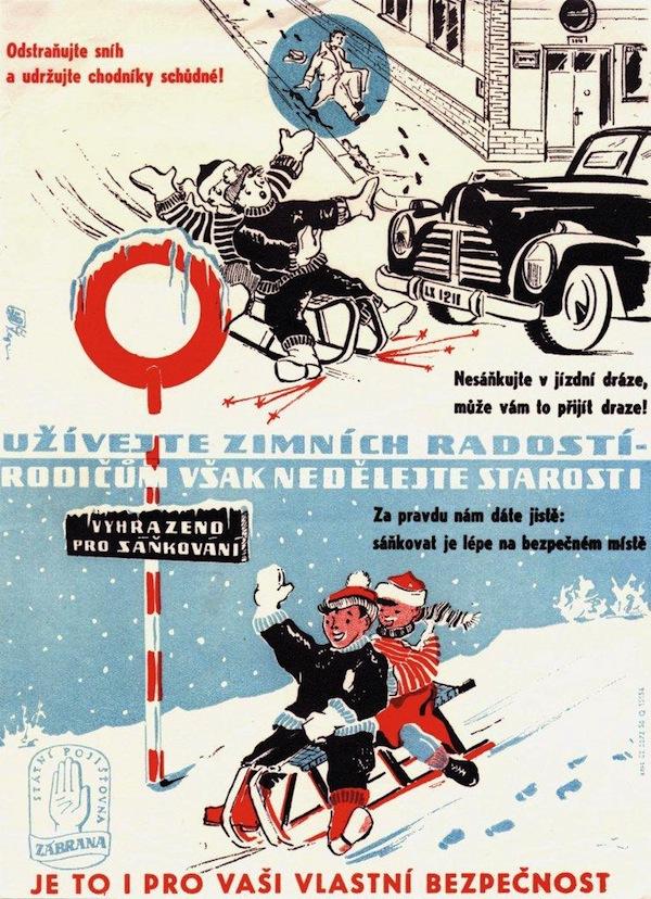 Sníh. Plakát pochází z 50. let, předmětem je úrazové pojištění.