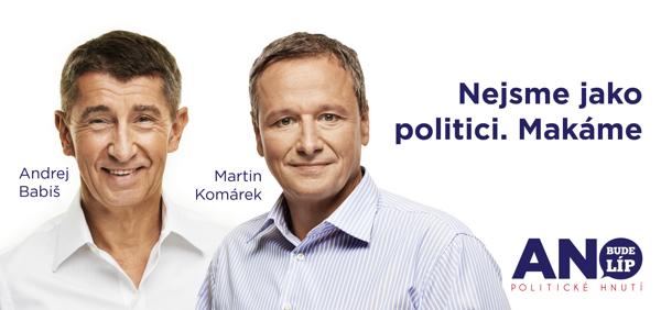 Martin Komárek a Andrej Babiš na plakátu Ano