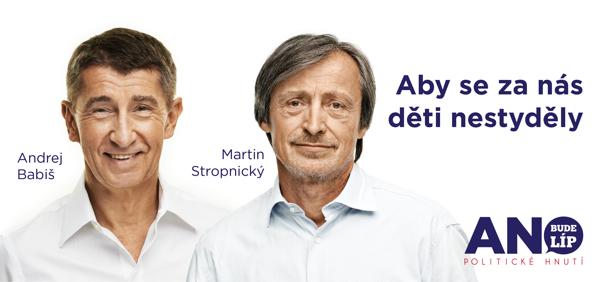 Martin Stropnický a Andrej Babiš na plakátu Ano