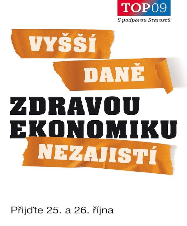Kampaň TOP 09: Zdravou ekonomiku
