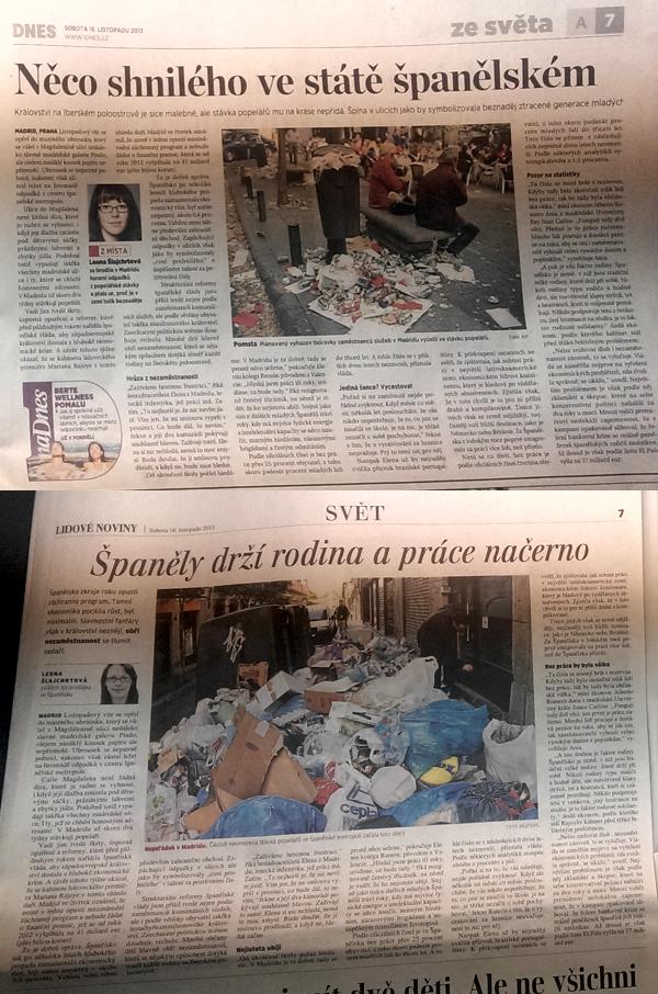 Tentýž článek téže redaktorky v MF Dnes a v Lidových novinách se liší jen titulkem a podtitulkem, respektive perexem