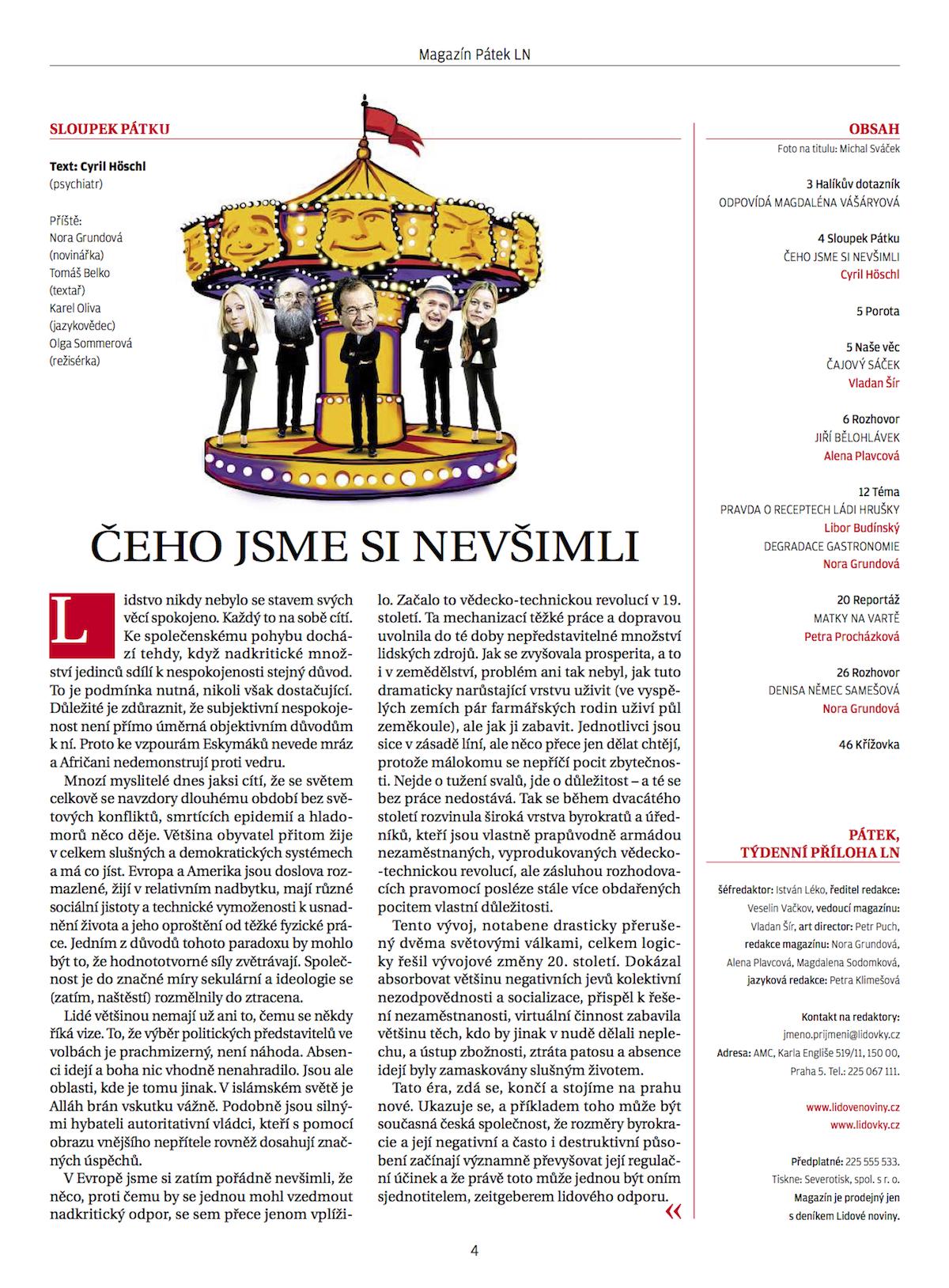 Nová podoba přílohy Pátek Lidových novin, uvedená v listopadu 2014