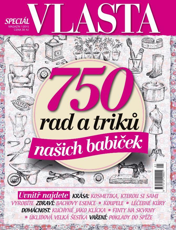 Speciál časopisu Vlasta 750 rad a triků našich babiček