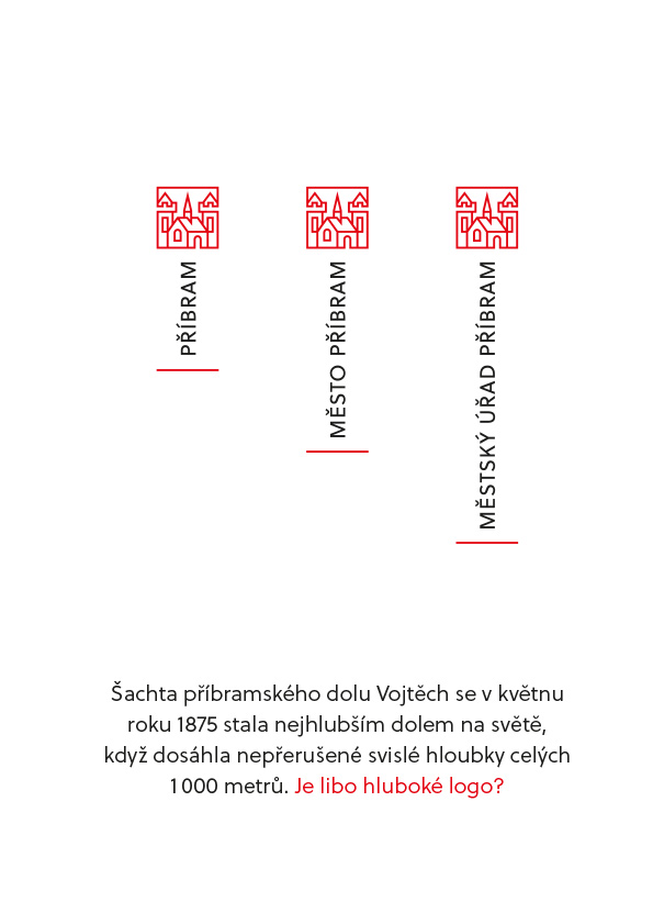 """""""Hluboká varianta"""" loga - se svislým nápisem - upomíná na hornickou minulost města"""