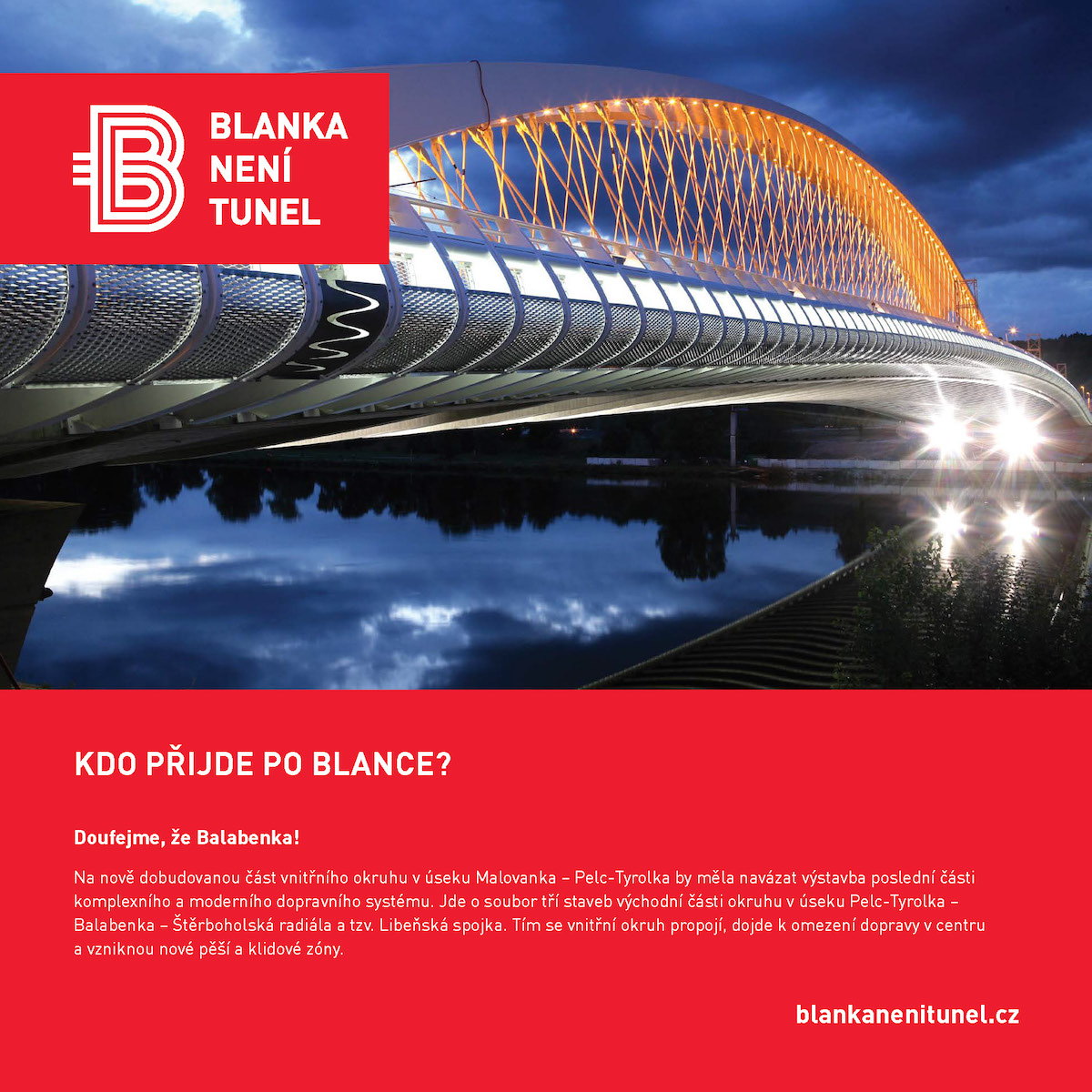 Kampaň k otevření tunelu Blanka