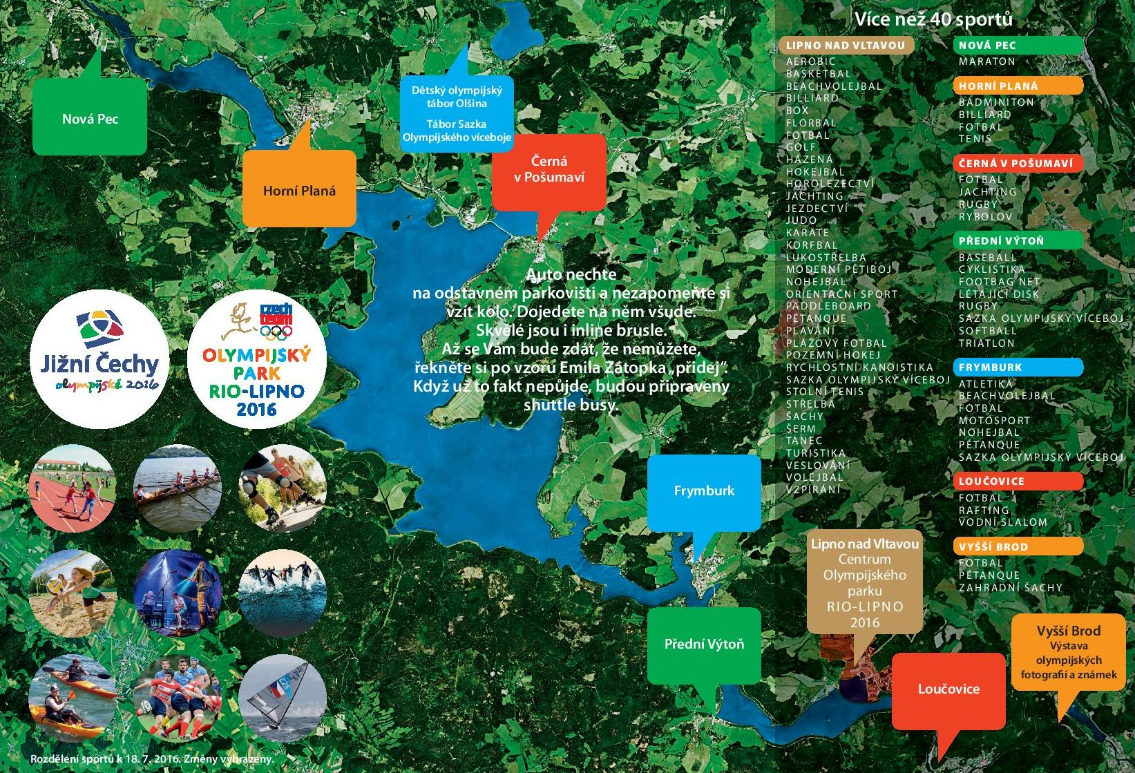 Olympijský park Rio-Lipno 2016 se rozkládá na ploše kolem celé lipenské přehrady