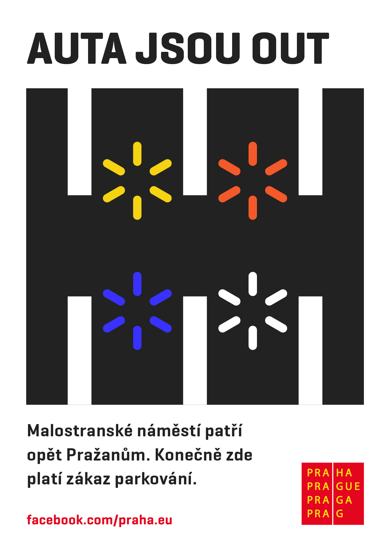 Plakát ke konci parkoviště na Malostranském
