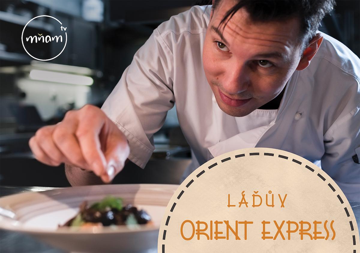 Láďův Orient Express