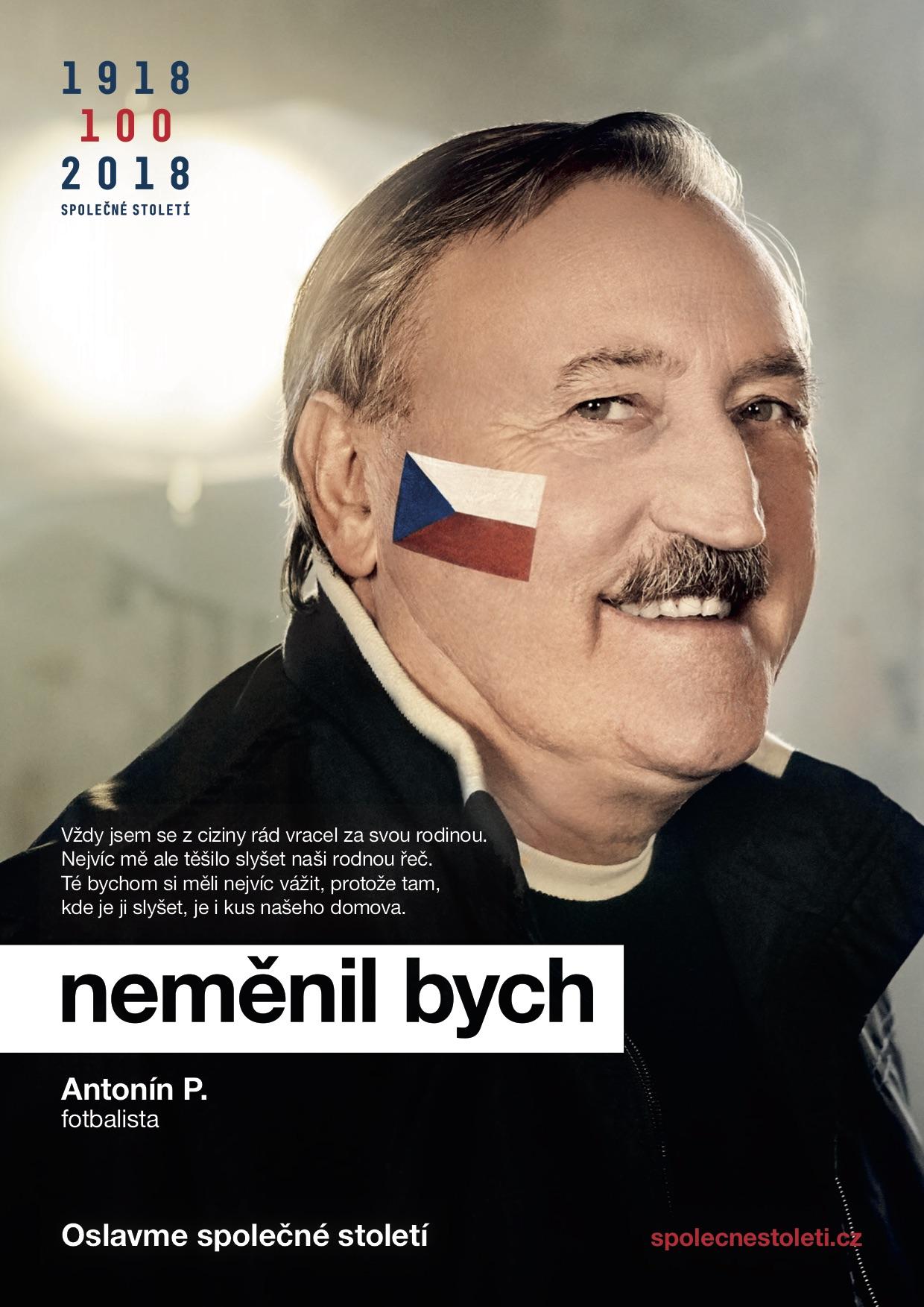 Antonín Panenka v kampani Neměnil bych