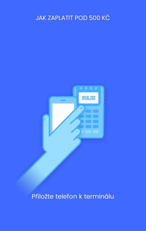 Platba probíhá stejně, jako s bezkontaktní platební kartou