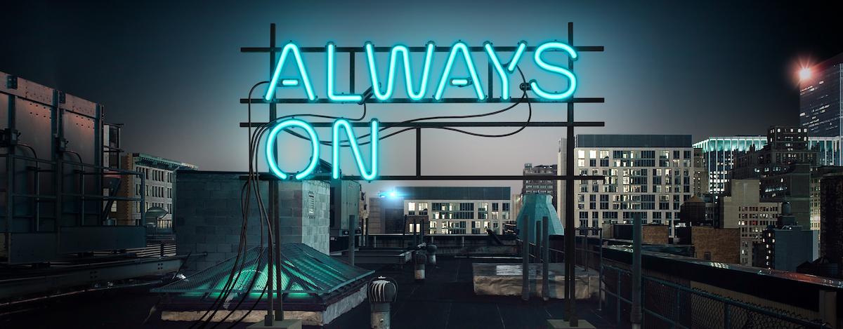 C3: Always On