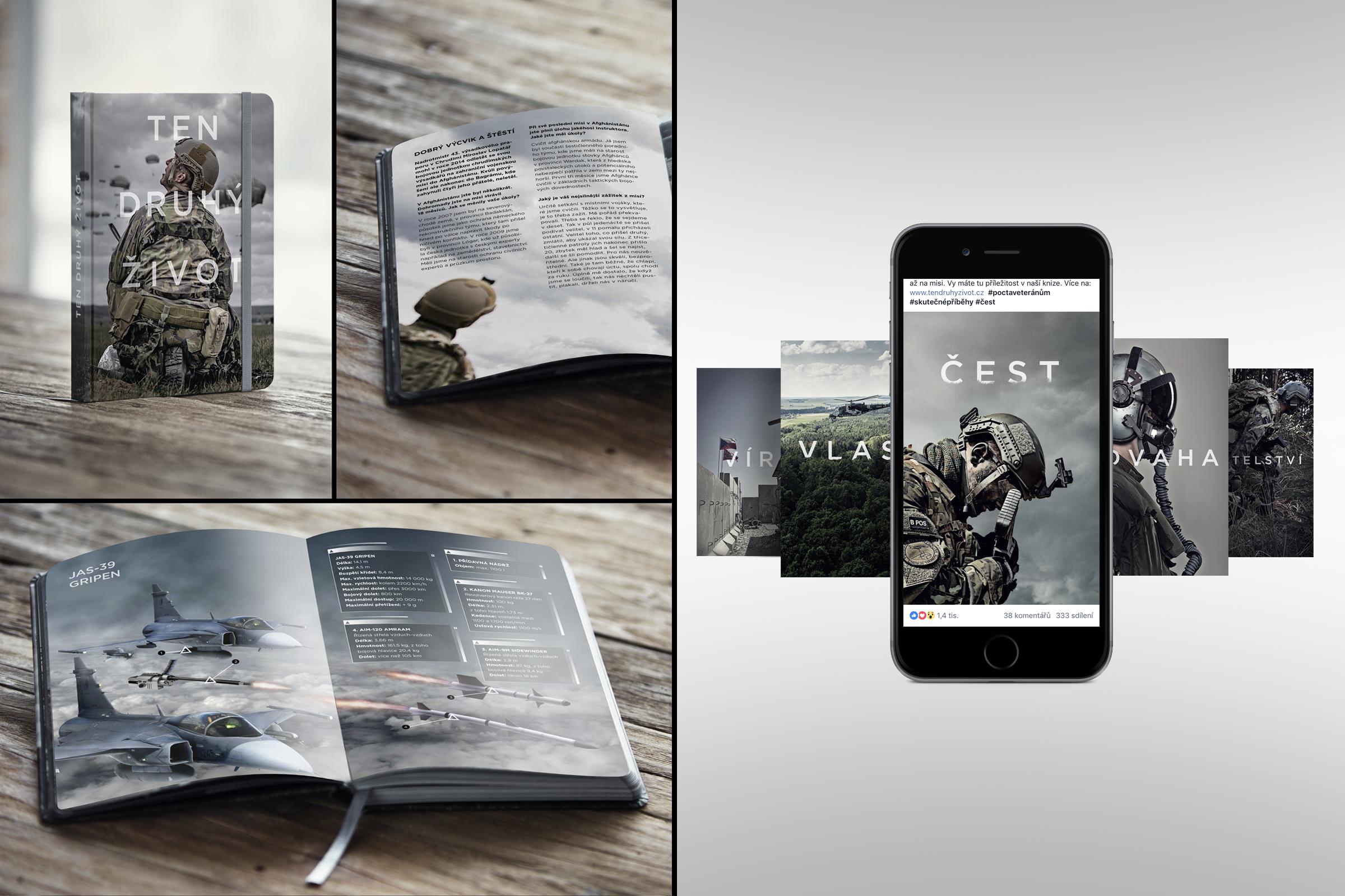 Ukázka z knihy Ten druhý život, jež vznikla jako pokračování úspěšného projektu stejnojmenných výstav s cílem zlepšit veřejné povědomí o dnešních vojácích