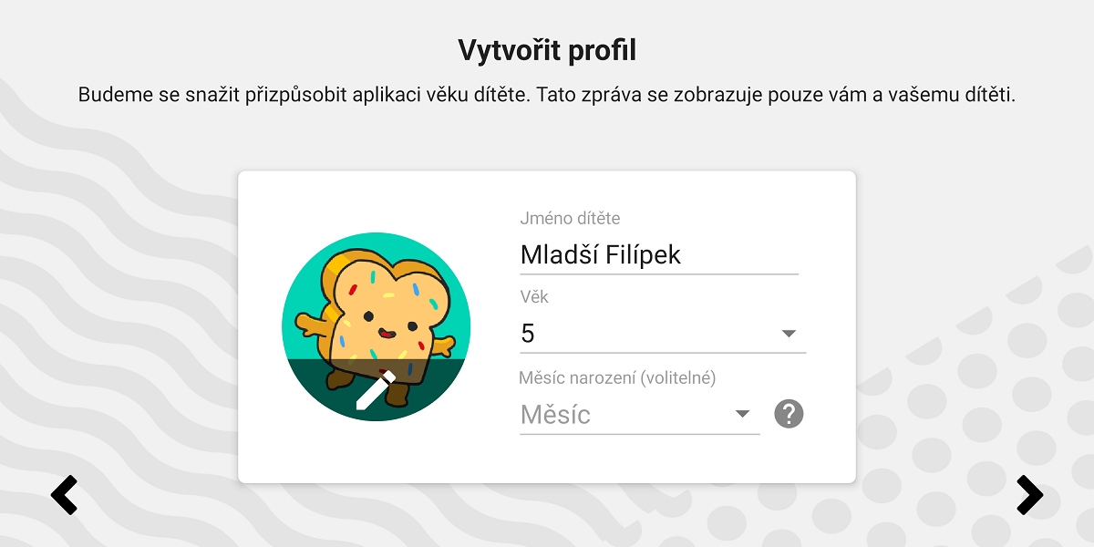 Rodiče mohou svým dětem vytvořit profil, kterému zároveň přizpůsobí povolený obsah. Profilů může být až 8
