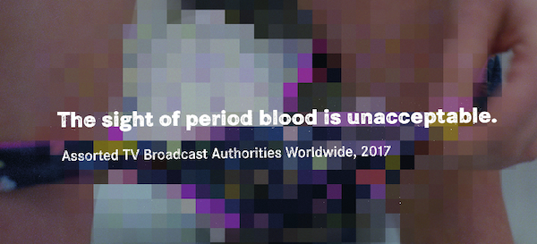 The sight of period blood is unacceptable