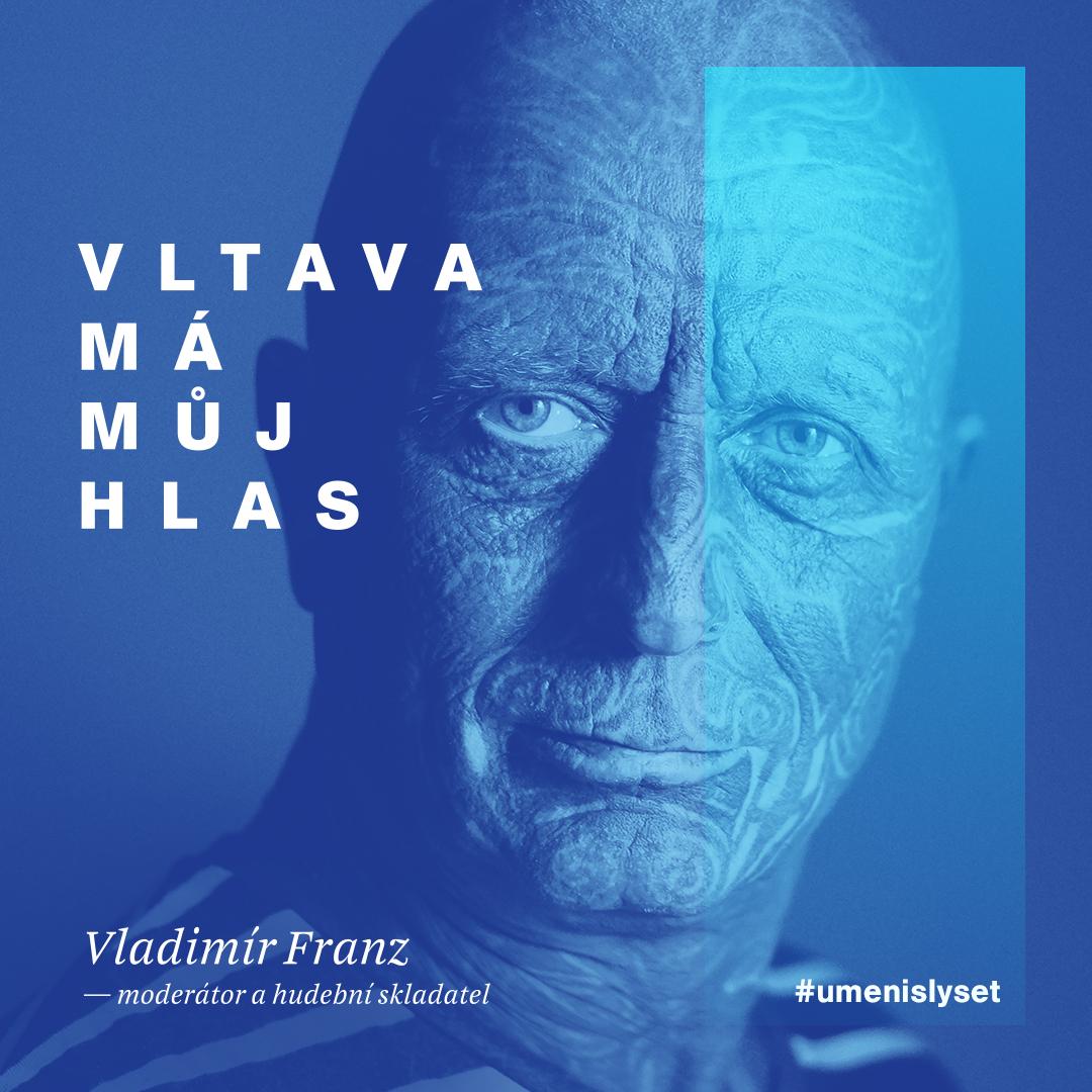 Vltava má můj hlas: Vladimír Franz